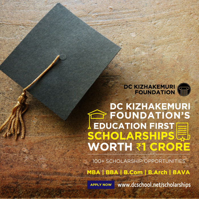 DC Kizhakemuri Foundation Scholarship 2020 - MBA BBA BCom BArch BA Interior Design